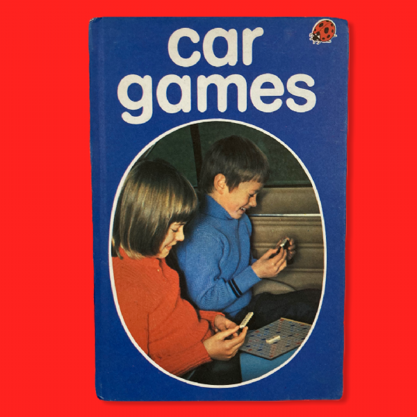 Ladybird Book 'Car Games' - Series 633 - Matt Hardback - 30p Net - 1st Edition